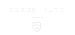 blaue blog